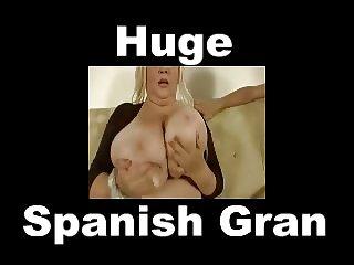 Huge Spanish Gran