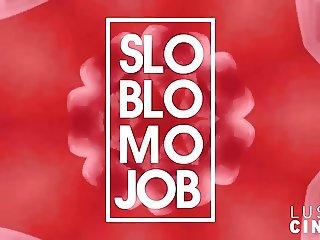 LUST CINEMA Slo Blo Mo Job